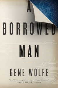 Cover image of A Borrowed Man by Gene Wolfe